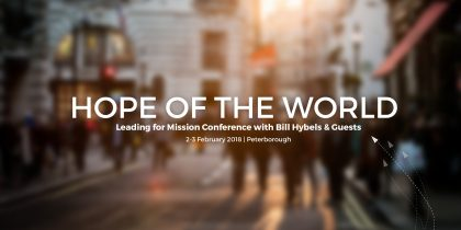 Hope of the World: Leading for Mission Conference 2018
