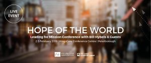 Hope of the World – Leading for Mission Conference 2018