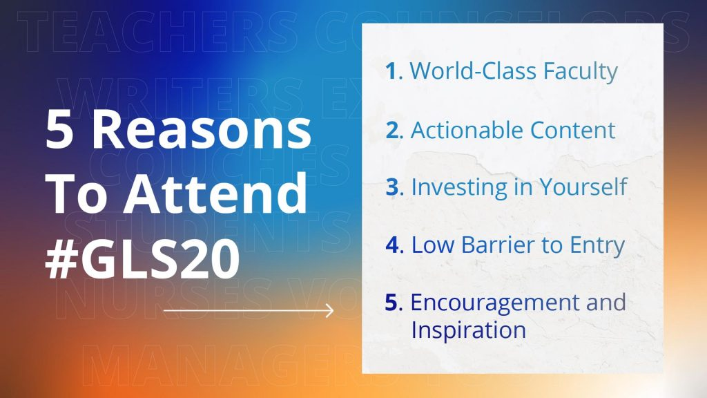 5 Reasons to Attend #GLS20
